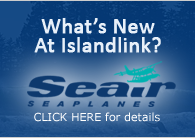 What's New At IslandLink - Seair Seaplanes
